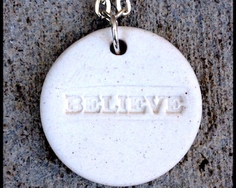 Porcelain BELIEVE Pendant on Sterling Silver Chain