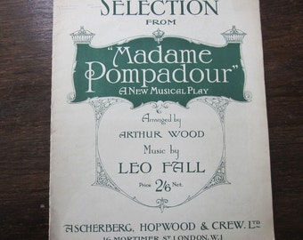 Leo Fall Madame Pompadour Sheet Music 1922