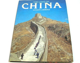 The Love Of China By Anthony Lawrence Vintage Book