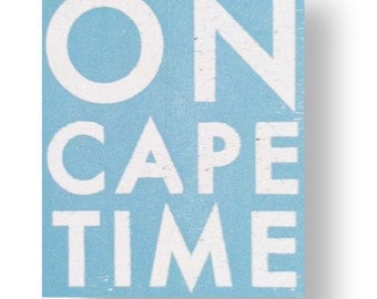 "On Cape Time Rustic Wooden Sign ""Fun Size"""
