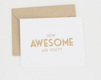 Friend Card, Congratulations Card, Modern Greeting Card, Funny Card How Awesome Are You