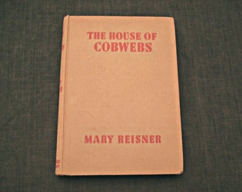 The House Of Cobwebs, 1940 Novel War Time Book Intrigue, Mary Reisner,Vintage Mystry,Mystery fiction, Victorian England, Short Stories