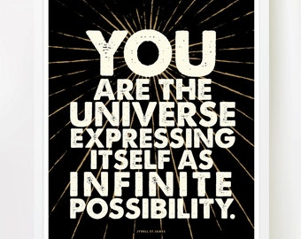 You Are The Universe - 8x10 inches on A4. Inspiring, motivational, spiritual, quote art print.