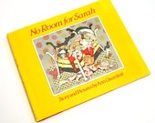 No Room For Sarah by Ann Greenleaf 1983 HCDj / A Girl Has Too Many Stuffed Animals On Her Bed / Vintage Childrens Book
