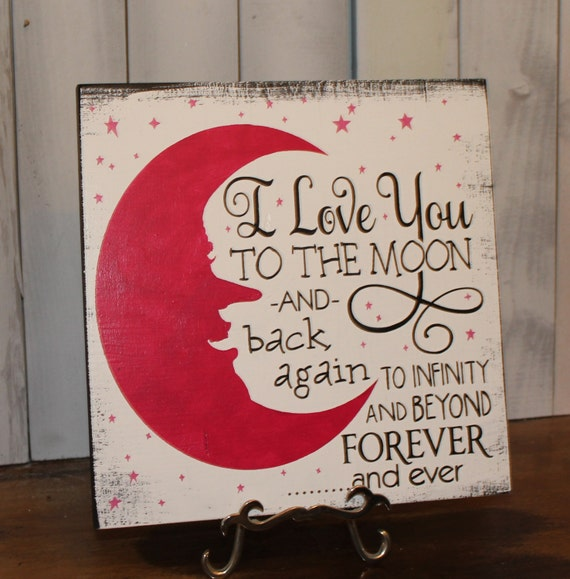 I Love You Quotes: Items Similar To I Love You To The Moon Sign/and Back