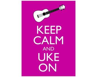 "Keep Calm and Uke On 5x7 Ukulele Wall Art Poster Print You choose colour Poster Print 5x7""ukulele player gift"