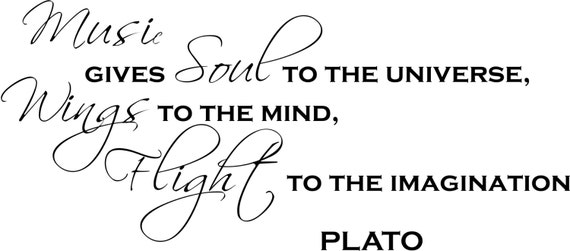 Vinyl Wall Decal Plato Quote Music Gives Soul To The Universe