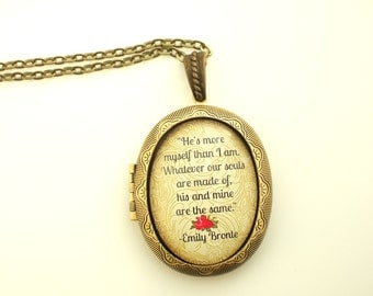 Emily Bronte Necklace Wuthering Heights Necklace Emily Bronte Quote Locket Wuthering Heights Book Lover Gift He's more myself than I am