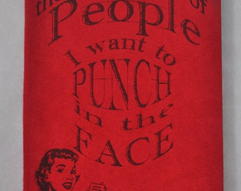 The Little Book of People I Want to Punch in the Face -  Personal Journal,  Blank Book, notebook