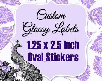 Oval 2.5 x 1.25 Inch Custom Stickers Regular Glossy Labels Printed with Roll Fed Primera Label Machine
