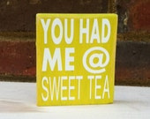 Sweet Tea  Mini Distressed Southern Sayings Home Decor