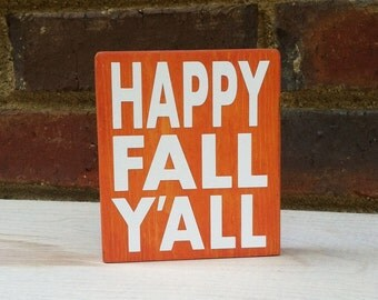 Happy Fall Yall  Distressed Mini Sign Wood Block Home Fall Decor Holloween Thanksgiving