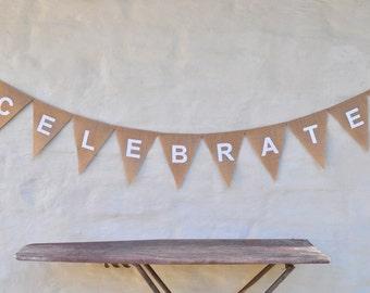 CELEBRATE Hessian Burlap Wedding Celebration Party Banner Bunting Rustic Decoration Birthday Engagement