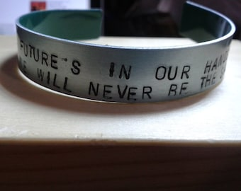 The Future's in our hands and we will never be the same again - Bastille - Dan Smith - Oblivion -  Bad Blood - Handstamped Bracelet