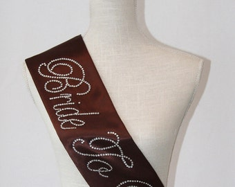 Bride To Be- Bachelorette Sash - Brown