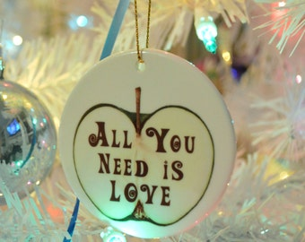 All You Need is Love Beatles Lyrics on a Ceramic Hanging Ornament