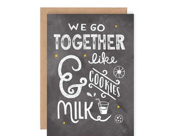 We Go Together Like Milk and Cookies - Hand Lettering / Illustration / Chalkboard Lettering