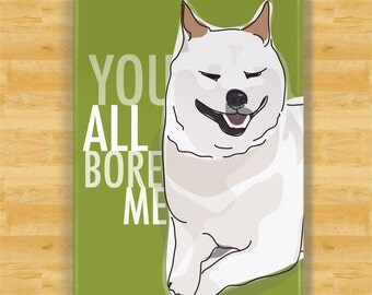 Cream Shiba Inu Gifts Refrigerator Magnets with Funny Sayings - You All Bore Me