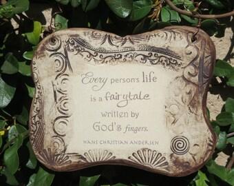 Wonderful Hans Christian Andersen Quote Ceramic Plaque