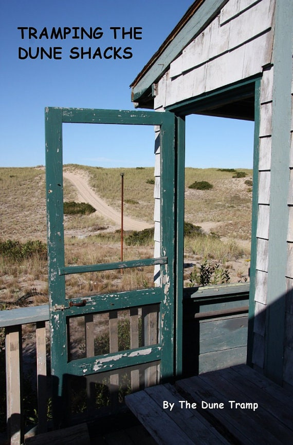 TRAMPING the DUNE SHACKS Cape Cod Photography Book