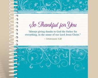 Thankful4U Spring / Ephesians 5:20 / Journal Notebook / Prayer Journal Personalized