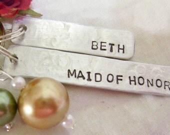 Maid of honor, name, custom hand stamped key chain, wedding attendant gift, maid of honor attendant gift, wedding attendant