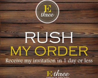 Rush Order Listing - E Three Designs Rush Order Fee for invitation Designs