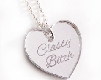 Classy Bitch Necklace - Silver Heart