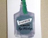 Fathers finer than the finest rye whiskey - Father's Day Card