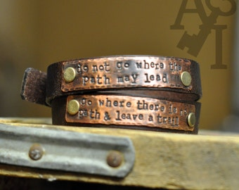 Do not go where the path may lead - go where there is no path and leave a trail - Double Wrap Copper Leather Bracelet
