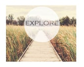 Explore Quote Print, Explore Quote Art, Inspirational Print, Typography Art, Explore Wall Art, Nature Art, Travel Art, Brown and Green Art