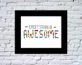 Everything is Awesome Color Print