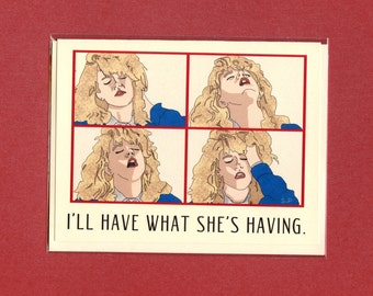 WHEN HARRY Met SALLY Card - I'll Have What She's Having - When Harry Met Sally - Funny Love Card - Love Card For Him - Love Card - Item M113
