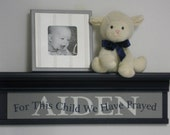 "Personalized Gray Baby Nursery Kids Wall Decor Art 24"" Shelf Navy Blue Custom for AIDEN with Saying - For This Child We Have Prayed - Gift"