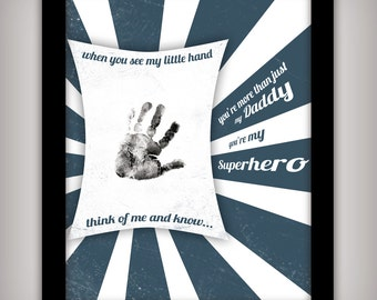 Daddy, My Superhero Hero - 8x10 DIGITAL Art - INSTANT DOWNLOAD - Add your child's hand print - Gift Idea for Dad from Baby - Print at Home