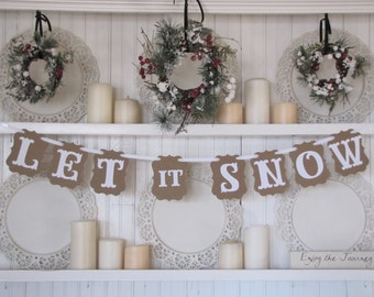 LET it SNOW  Banner, Christmas Sign,Let it Snow Sign, Christmas Decoration, Farmhouse Christmas