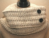 CLEARANCE SALE - Cream Wool Cowl With Buttons -Adult 1 Size Only -OOAK Ready To Ship- Handmade & Crocheted Crochet