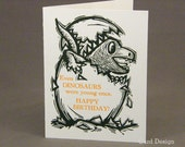 """Letterpress Happy Birthday Card: """"Even DINOSAURS were young once."""""""