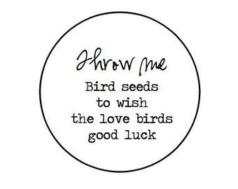 "60  Throw me- Bird seeds for love birds- good luck  -1"" Kraft or White  round labels/seals - wedding favor  stickers seals"
