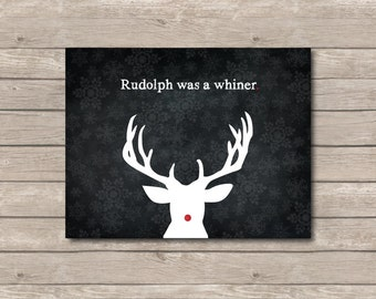 Rudolph Printable, Chalkboard Art Print, Rudolph  Reindeer Art with Quote