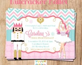 NUTCRACKER BALLET holiday party or birthday invitation - YOU Print