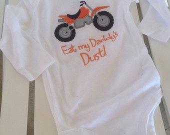 Eat my daddy's dust dirt bike onesie/bodysuit