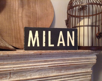 Handmade Wooden Sign - MILAN - Rustic, Vintage, Shabby Chic