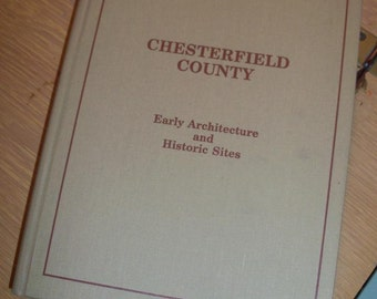Book Chesterfield County Out Of Print Early Architecture & Historic Spots Huge Heavy Tome Amazing Historical Virginia FIND