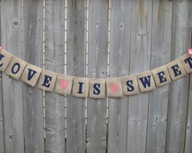 LOVE IS SWEET - Burlap Wedding Banner - with Navy letters, Coral hearts and bows, great for shabby chic/barn wedding