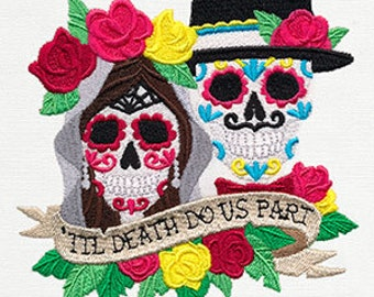 Til Death Do Us Part Dia De Los Muertos Couple Embroidered Flour Sack Hand/Dish Towel