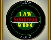 "LAW School Survivor Dishwasher Clean/Dirty 2.25"" large Round  Magnet"