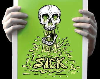 Sick Skull 11x14 Signed & Numbered Archival Poster Print