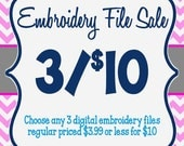 Embroidery File SALE Package 3 Designs for 10 Dollars