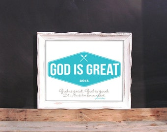 God is great. God is good. Let us thank him for our food. Amen 8x10 Printable Verse for Kitchen